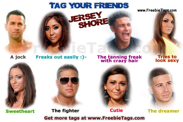 Tag my friends with jersey shore characters Facebook tag