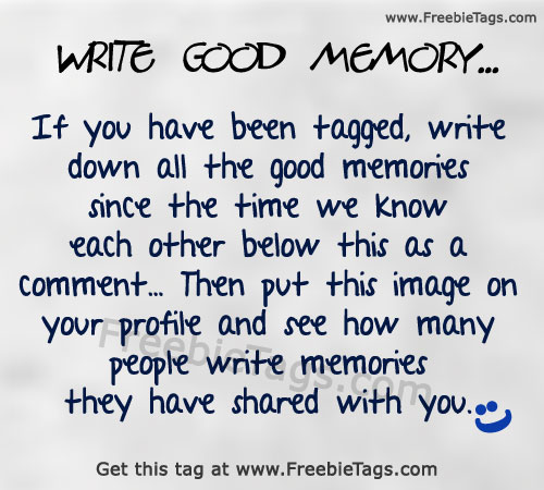 Tag your friends with write all the memories you and your friends shared together picture